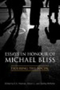 McKellar Essays in Honour of Michael Bliss