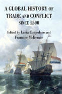 McKenzie and Coppolaro  A Global History of Trade and Conflict since 1500