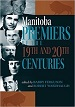 The Premiers of Manitoba book cover