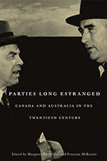 Parties Long Estranged: Canada and Australia in the 20th Century book cover