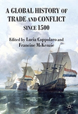 A Global History of Trade and Conflict Since 1500 book cover