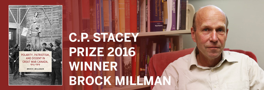 2016 C.P. Stacey Prize Goes to Brock Millman